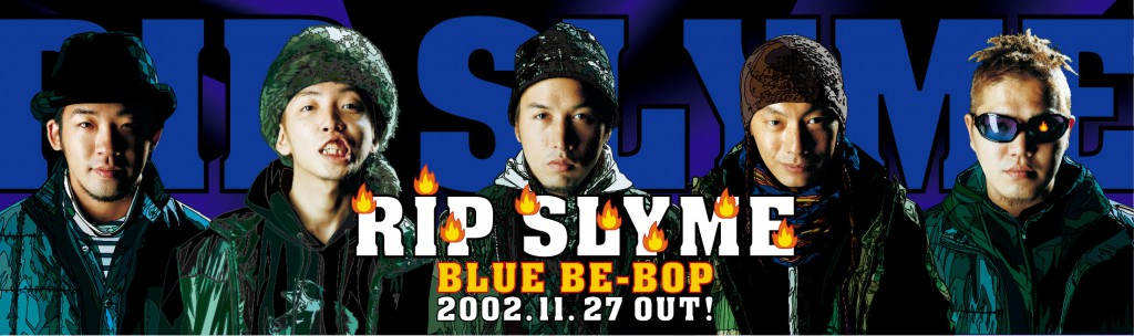 RIP SLYME BLUE BE BOP